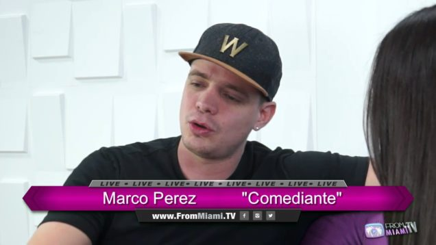 "From Miami TV con Marko Perez ""Comediante"""